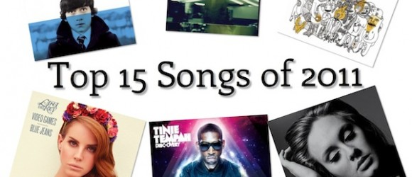 MUSIC: Top 15 Songs of 2011