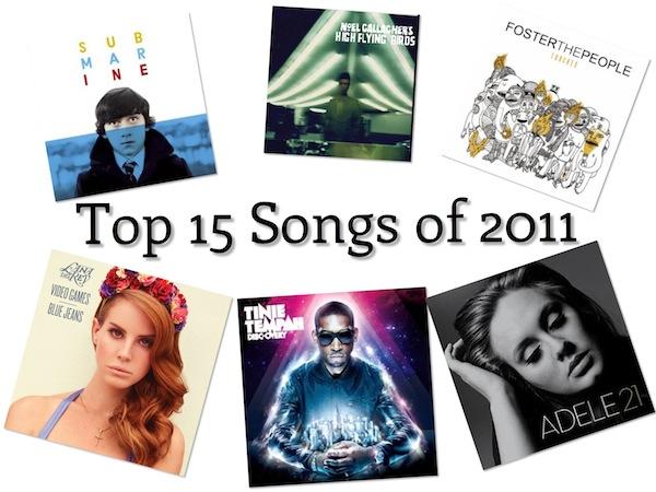 MUSIC: Top 15 Songs of 2011